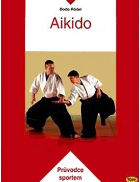Aikido – průvodce sportem -...